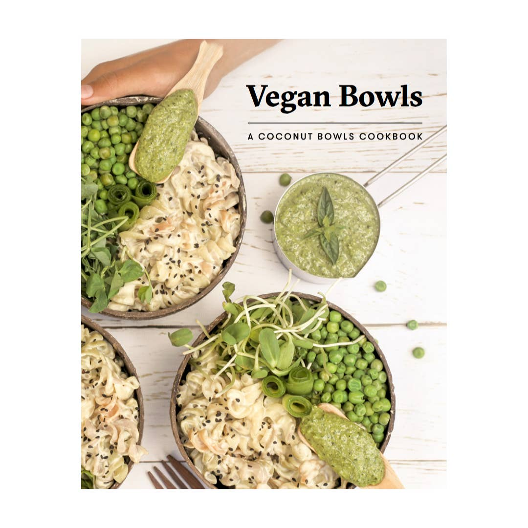 Coconut Bowls – Vegan Bowls Cookbook