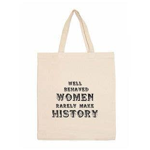 All-Over Print Tote June /& Lucy Well Behaved Women Rarely Make History